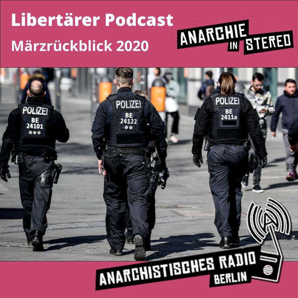Libertärer Podcast Märzrückblick 2020