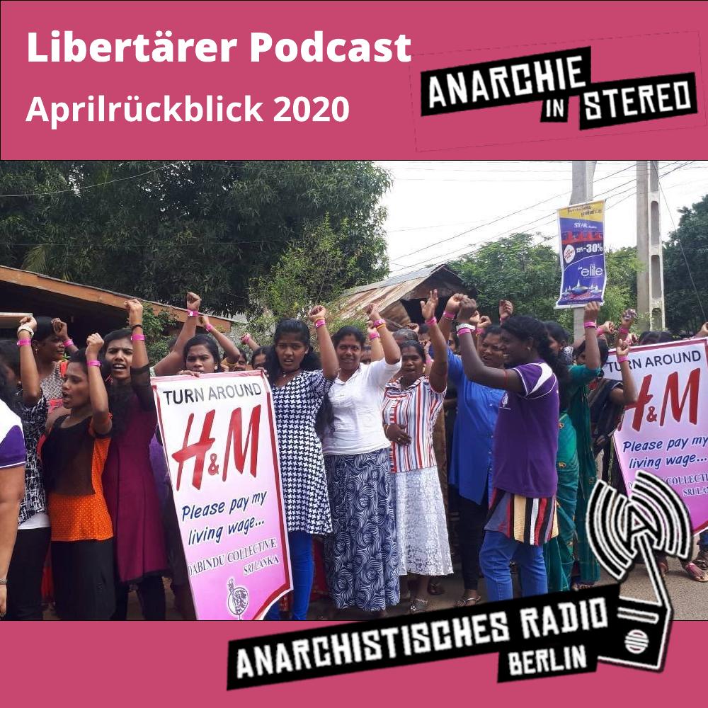 Libertärer Podcast Aprilrückblick 2020