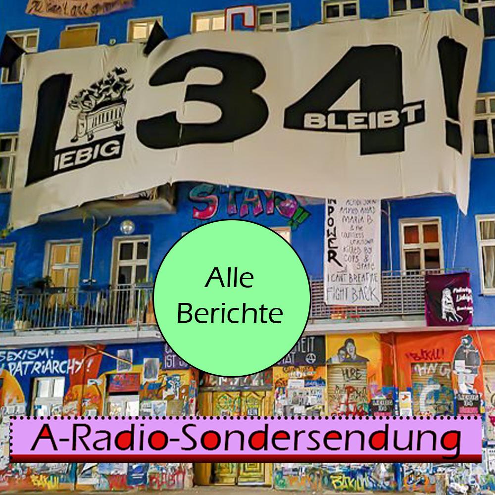 Liebig34: Alle Live-Berichte zu Räumung und Tag-X-Demo zum Nachhören