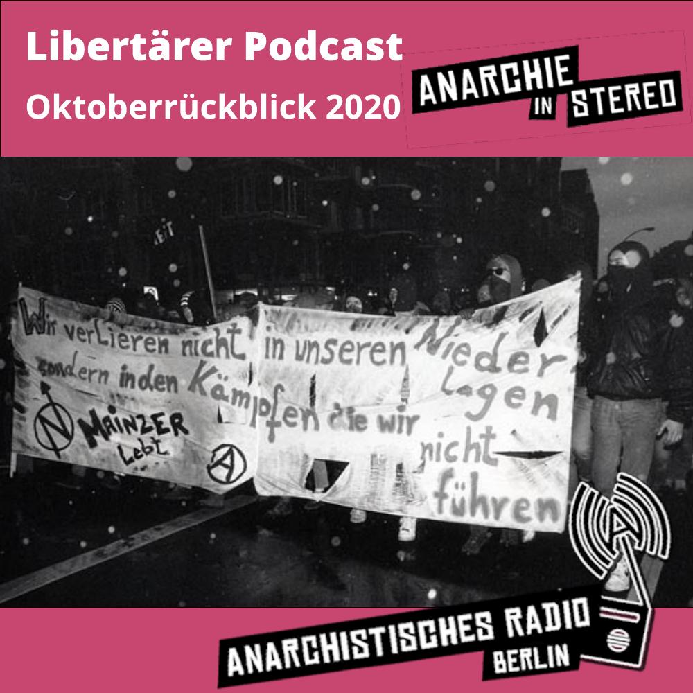 Libertärer Podcast Oktoberrückblick 2020