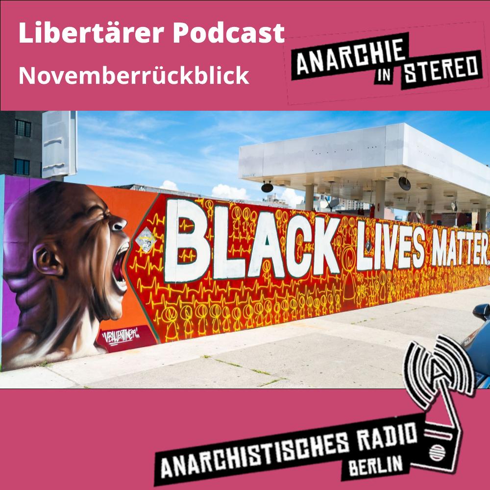 Libertärer Podcast Novemberrückblick 2020